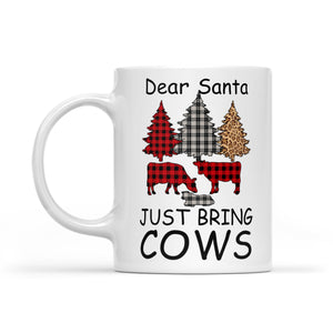 Dear Santa Just Bring Cows Funny Christmas Buffalo Plaid White Mug Gift For Christmas