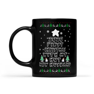Funny Costume - 2020 First Christmas With My Hot New Husband  Black Mug Gift For Christmas