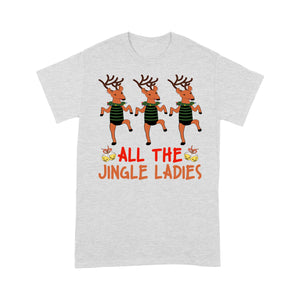 All The Jingle Ladies Funny Christmas Reindeer Gift Tee Shirt Gift Christmas