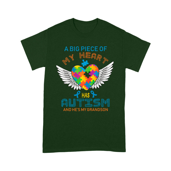 A big Piece Of My Heart Has autism and he's my grandson - Standard T-shirt Tee Shirt Gift For Christmas