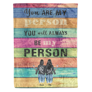 You will always be my person personalized sisters Fleece Blanket gift