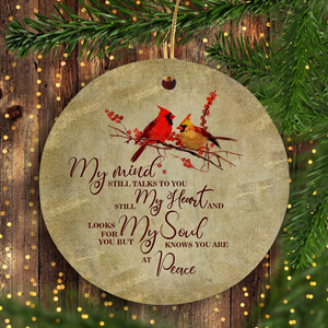 My Mind Still Talks To You And My Heart Still Looks For You Personalized Ornament, Xmas Customized Ornament, Christmas Memorial Family Gift Idea
