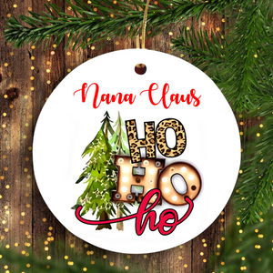Nana Claus Papa Claus Mama Claus PERSONALIZED Christmas Ornament Funny Christmas Unique Family Gift Idea