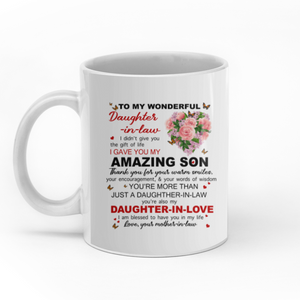Personalized mother in law to my wonderful daughter in law 11oz White Mug