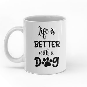 Life Is Better With A Dog Personalized Dog Girl 11oz White Mug