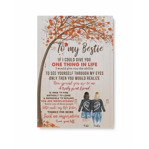 To my Bestie Thanks for being such an inspiration personalized autumn sisters 16x24in Matte Canvas