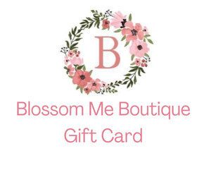 Blossom Me Boutique Giftcard