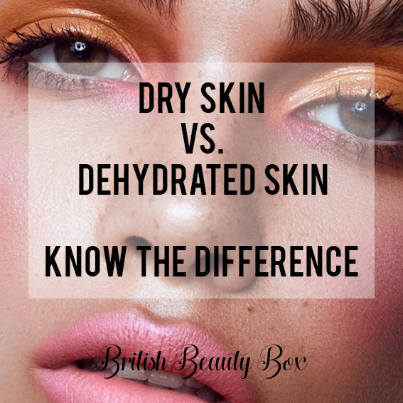 Dry Skin Vs. Dehydrated Skin – Know The Difference