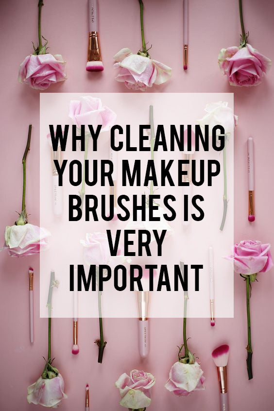 Why Cleaning Your Makeup Brushes is Very Important