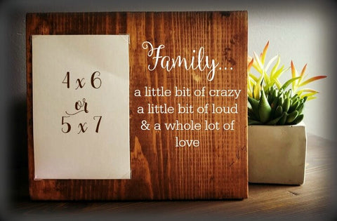 Family Quote Rustic Photo Frame The Rustic Paw