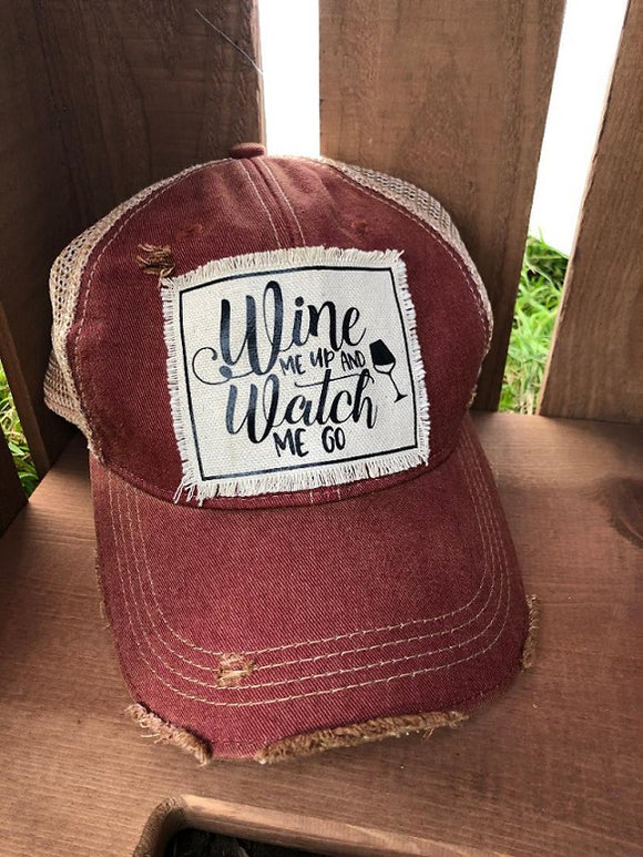 Wine Me Up .. Hat