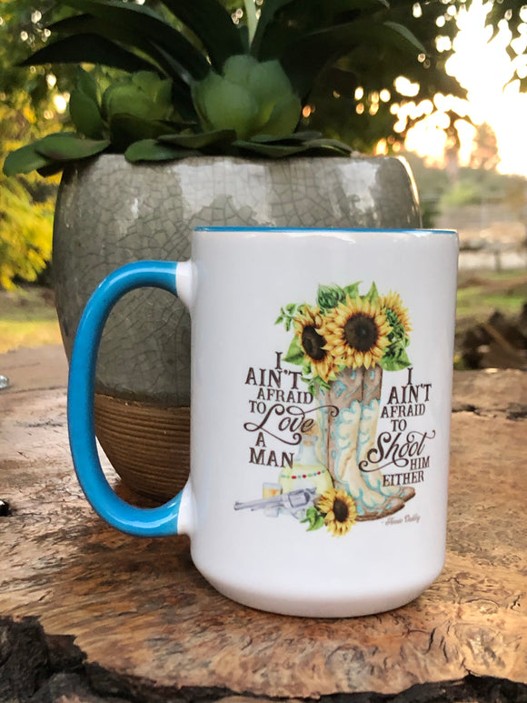 Ain't Afraid to love mug