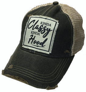 """Kinda Classy Kinda Hood"" Distressed Trucker Cap Vintage"