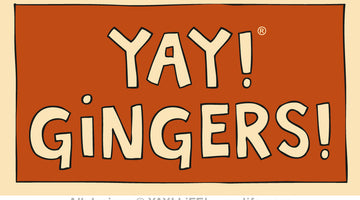 YAY! GINGERS!