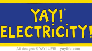 YAY! Electricity!