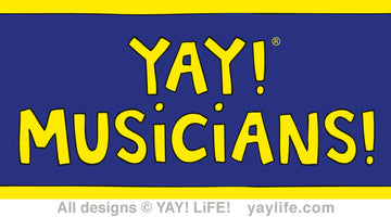 YAY! MUSiCiANS!