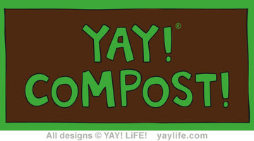 YAY! COMPOST!