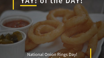 YAY! Onion Rings!
