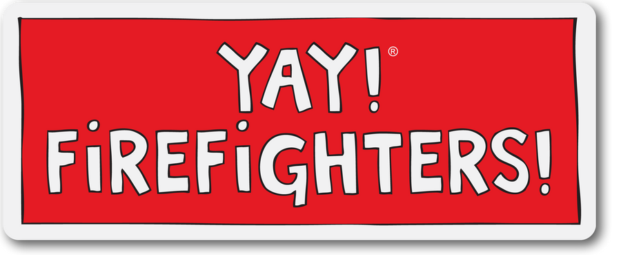 YAY! FIREFIGHTERS! magnet