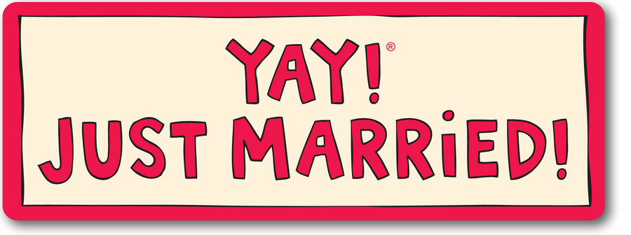 YAY! JUST MARRIED! Magnet