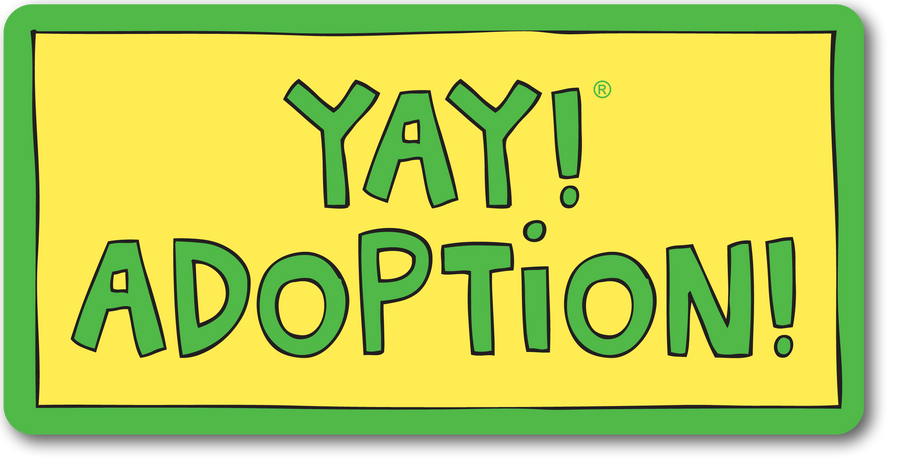 YAY! ADOPTION! magnet