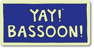 YAY! BASSOON! magnet