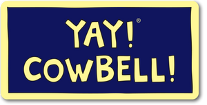 YAY! COWBELL! Magnet