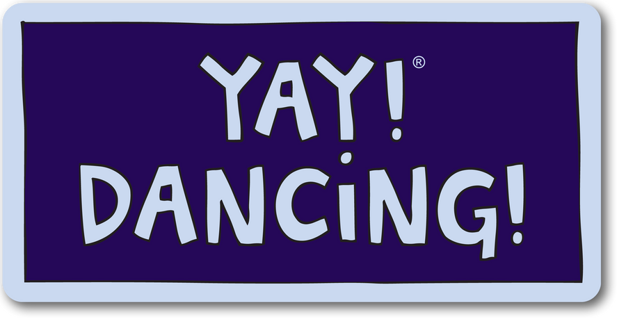YAY! DANCING! magnet