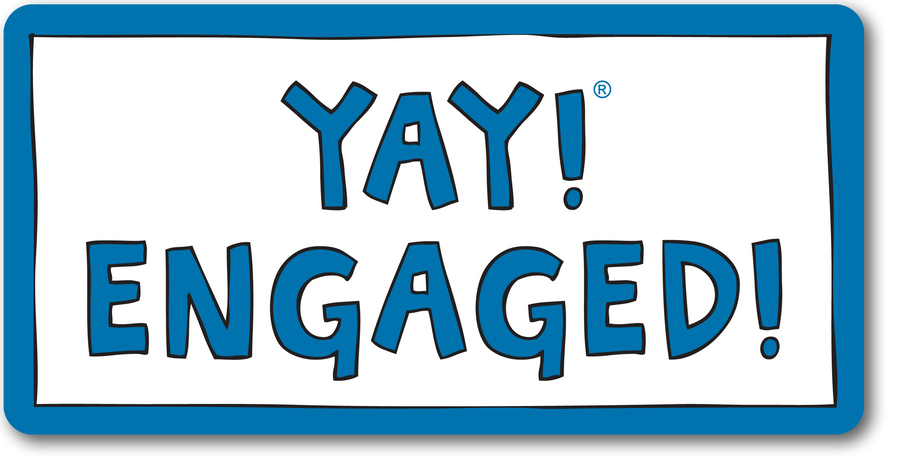 YAY! ENGAGED! magnet