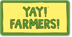 YAY! FARMERS! Magnet