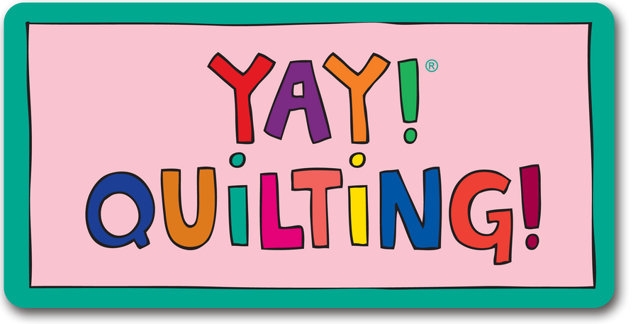 YAY! QUILTING! Magnet
