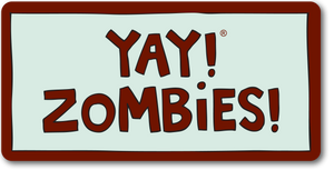 YAY! ZOMBIES! magnet
