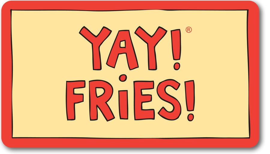 YAY! FRIES! magnet