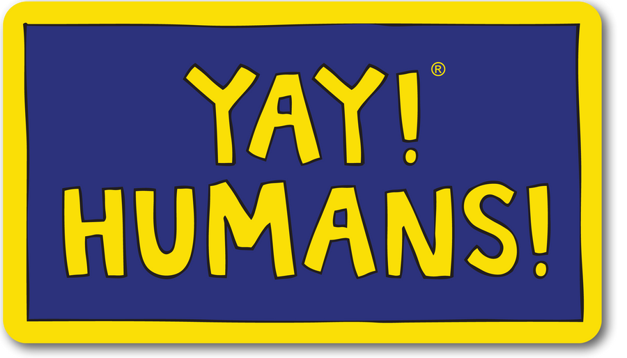 YAY! HUMANS! Magnet