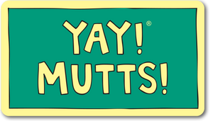 YAY! MUTTS! magnet