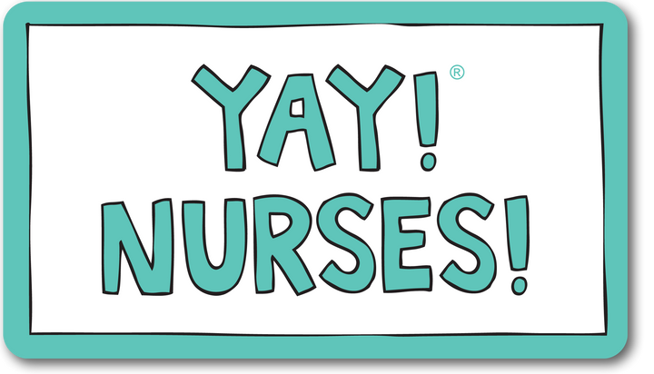 YAY! NURSES! magnet