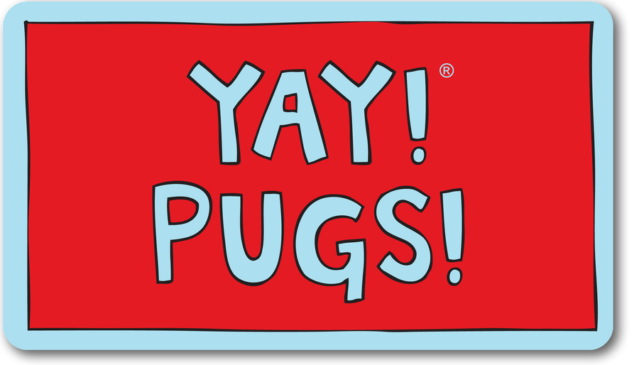 YAY! PUGS! magnet