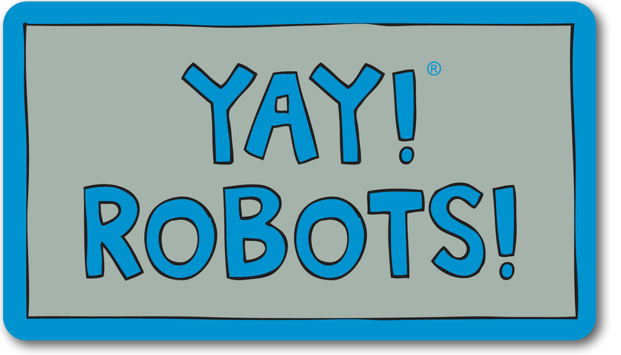 YAY! ROBOTS! Magnet