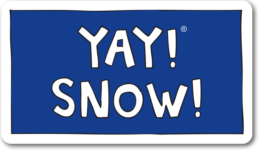 YAY! SNOW! Sticker