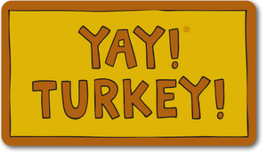 YAY! TURKEY! magnet