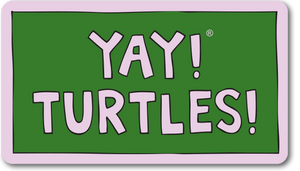 YAY! TURTLES! magnet