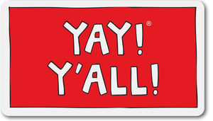 YAY! Y'ALL! Sticker