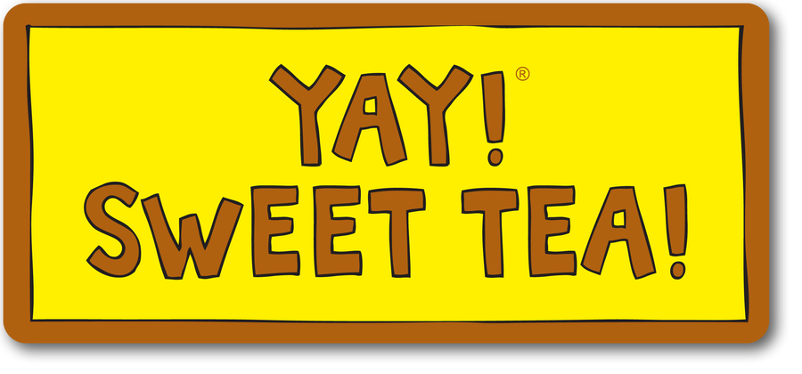 YAY! SWEET TEA! magnet