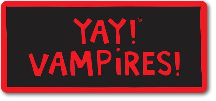 YAY! VAMPIRES! magnet