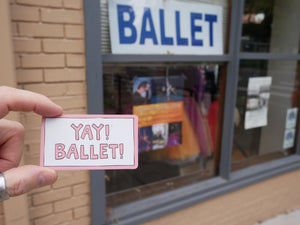 YAY! BALLET! magnet