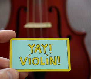 YAY! VIOLIN! magnet