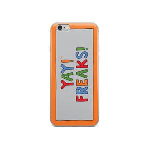YAY! FREAKS! iPhone Case