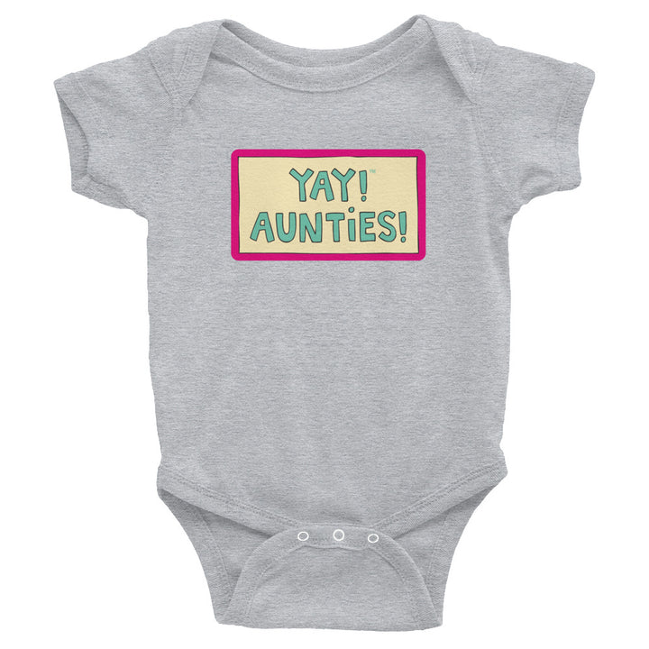 YAY! AUNTIES! Infant Bodysuit