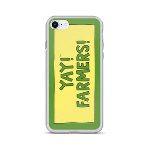 YAY! FARMERS! iPhone Case