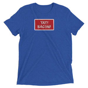 YAY! BACON! Unisex short sleeve t-shirt